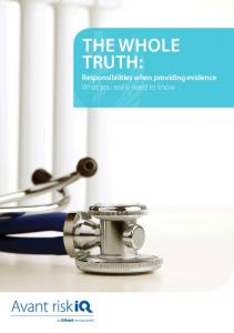 THE WHOLE TRUTH: Responsibilities when providing evidence What you really need to know