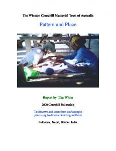 The Winston Churchill Memorial Trust of Australia. Pattern and Place. Report by Ilka White Churchill Fellowship