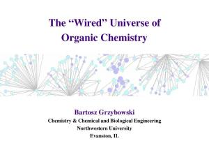 The Wired Universe of Organic Chemistry