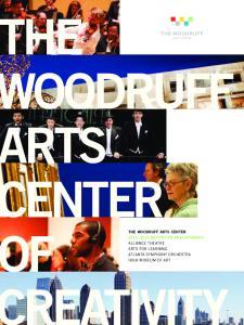 THE WOODRUFF arts CENTER THE WOODRUFF arts CENTER REPORT ON PHiLaNTHROPy CREaTiviTy