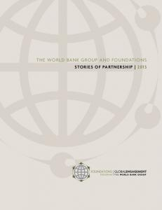 THE WORLD BANK GROUP AND FOUNDATIONS