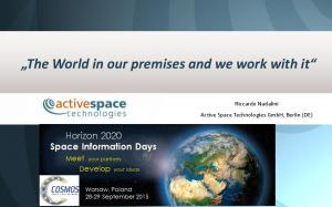 The World in our premises and we work with it