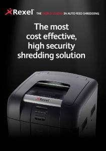 The World Leader in Auto Feed Shredding. The most cost effective, high security shredding solution