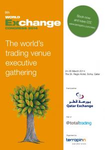 The world s trading venue executive gathering
