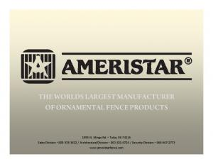 THE WORLDS LARGEST MANUFACTURER OF ORNAMENTAL FENCE PRODUCTS