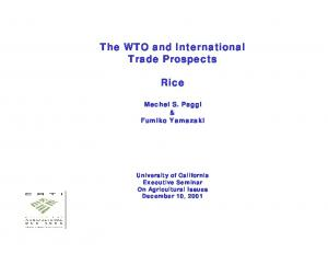 The WTO and International Trade Prospects. Rice