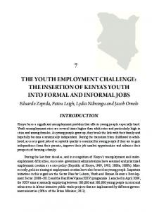 The Youth Employment Challenge: The insertion of Kenya s youth into formal and informal jobs