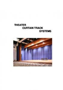 THEATER CURTAIN TRACK SYSTEMS