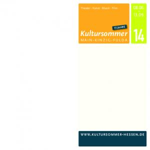 Theater Kunst Musik Film 15 JAHRE. Kultursommer