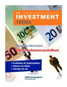 THEMA. Unternehmensanleihen. Attraktive Alternative. in Kooperation mit