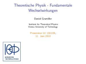 Theoretische Physik - Fundamentale Wechselwirkungen