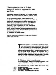 Theory construction in design research: criteria: approaches, and methods
