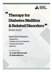 Therapy for Diabetes Mellitus & Related Disorders