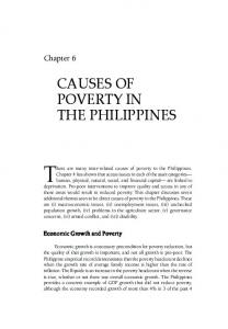 There are many inter-related causes of poverty in the Philippines. CAUSES OF POVERTY IN THE PHILIPPINES. Chapter 6