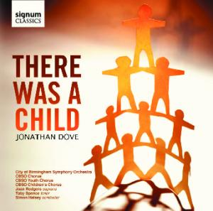 There Was a Child Jonathan Dove