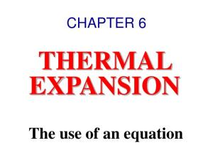 THERMAL EXPANSION The use of an equation