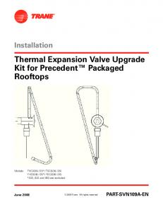 Thermal Expansion Valve Upgrade Kit for Precedent Packaged Rooftops