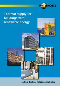 Thermal supply for buildings with renewable energy