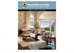 ThermaStar by Pella Vinyl Windows and Sliding Patio Doors. Replacement Remodeling New Construction