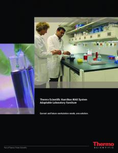 Thermo Scientific Hamilton MAX System Adaptable Laboratory Furniture Current and future workstation needs, one solution