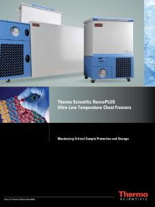 Thermo Scientific Revco PLUS Ultra-Low Temperature Chest Freezers. Maximizing Critical Sample Protection and Storage