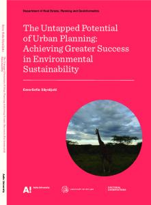 TheUntapped PotentialofUrban Planning:Achieving Greater Success in Environmental