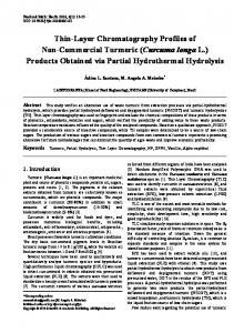 Thin-Layer Chromatography Profiles of Non-Commercial Turmeric (Curcuma longa L.) Products Obtained via Partial Hydrothermal Hydrolysis