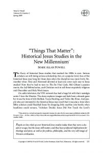 Things That Matter : Historical Jesus Studies in the New Millennium 1