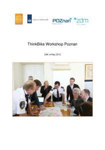 ThinkBike Workshop Poznan. 29th of May 2013