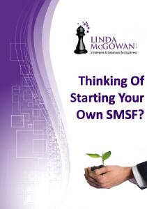 Thinking Of Starting Your Own SMSF?