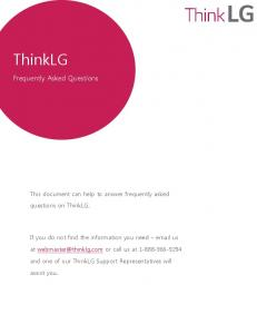 ThinkLG. Frequently Asked Questions. This document can help to answer frequently asked. questions on ThinkLG