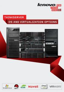 ThinkServer OS AnD virtualization OPTiOnS