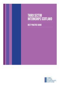 THIRD SECTOR INTERNSHIPS SCOTLAND BEST PRACTICE GUIDE