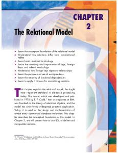 This chapter explains the relational model, the single. CHAPTER The Relational Model