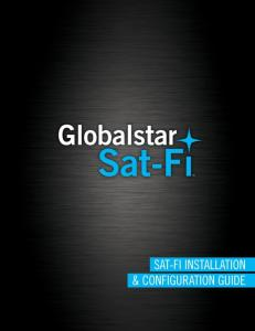 This guide is based on the production version of the Globalstar Sat-Fi and Sat-Fi Apps. Software changes may have occurred after this printing