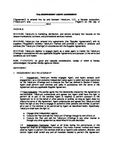 This INDEPENDENT AGENT AGREEMENT