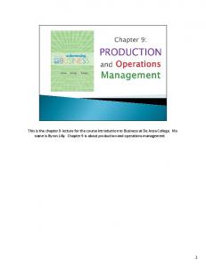 This is the chapter 9 lecture for the course Introduction to Business at De Anza College. My name is Byron Lilly. Chapter 9 is about production and