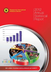 This is the forty-fourth in the series of Annual Statistical Reports published by the Sri Lanka Tourism Development Authority (formerly