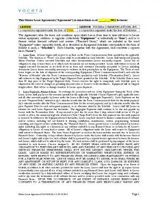 This Master Lease Agreement ( Agreement ) is entered into as of, 2013, between: LESSOR: VOCERA COMMUNICATIONS, INC