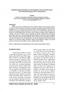 This paper discussed on earthquake disaster and its reduction of Yogyakarta and Central Java, Indonesia