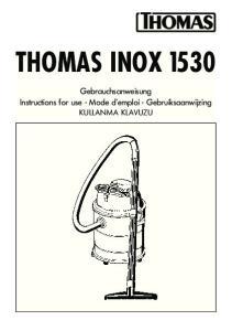 THOMAS INOX Gebrauchsanweisung Instructions for use Mode d emploi Gebruiksaanwijzing KULLANMA KLAVUZU