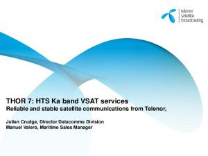 THOR 7: HTS Ka band VSAT services Reliable and stable satellite communications from Telenor,