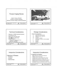 Thoracic Imaging Review. Technical Considerations. Etiologic Considerations. Interpretive Considerations. Interpretive Considerations