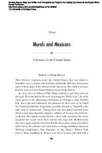 Three. Chicanos in the United States. Balboa or Diego Rivera