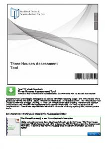 Three Houses Assessment Tool