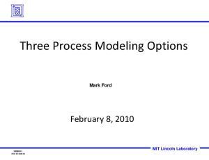 Three Process Modeling Options