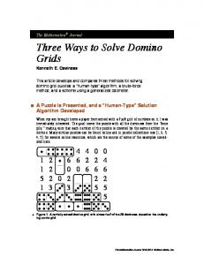 Three Ways to Solve Domino Grids Kenneth E. Caviness