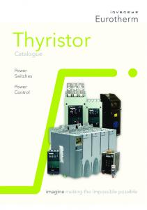 Thyristor. Catalogue. imagine making the impossible possible. Power Switches. Power Control