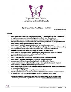 Thyroid Cancer Unique Facts & Figures -- April 2013 by Rita Banach, BSc., DCS. Fast Facts