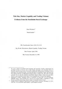 Tick Size, Market Liquidity and Trading Volume: Evidence from the Stockholm Stock Exchange *